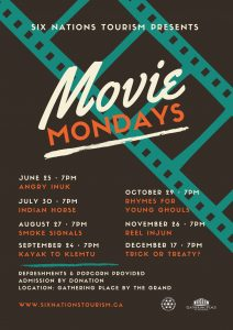 Six Nations Tourism Presents Movie Mondays