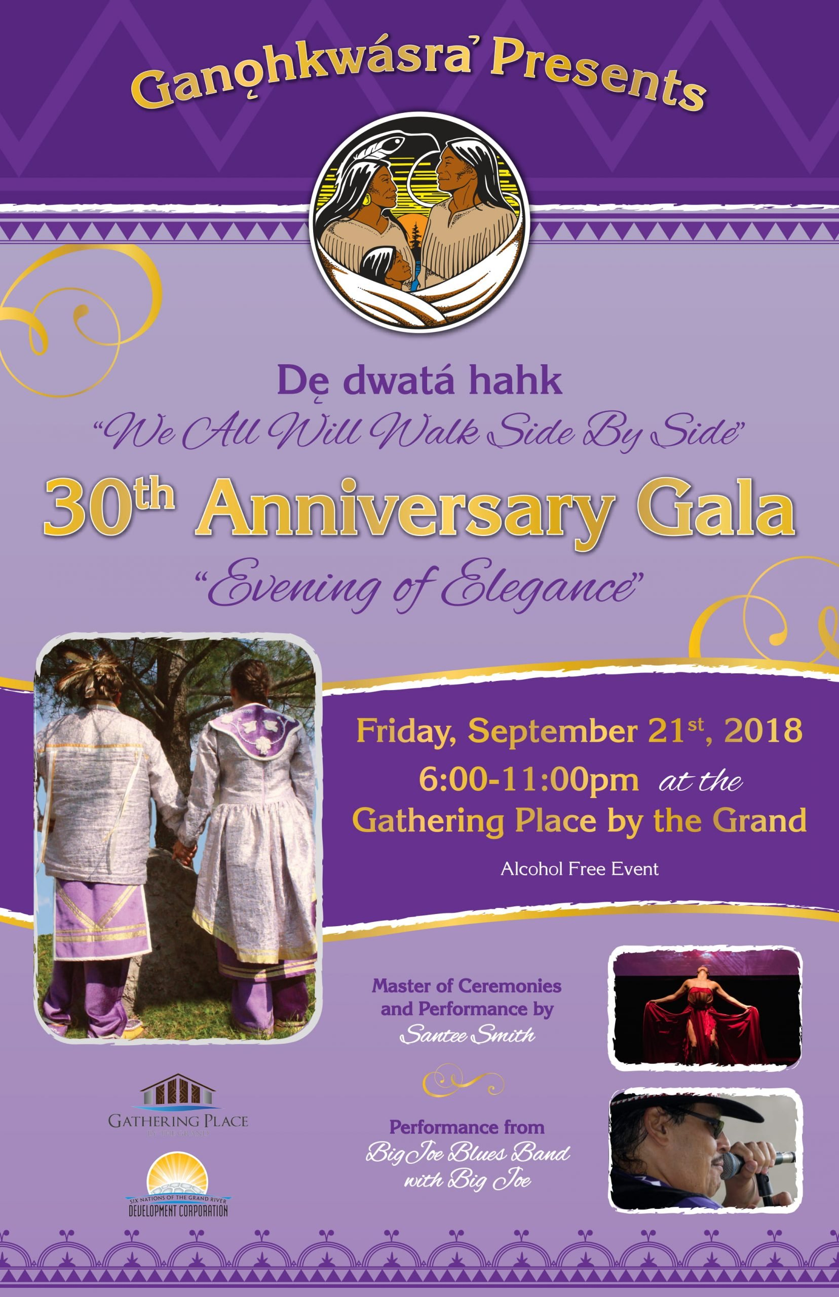 Ganohkwasra Presents 30th Anniversary Gala