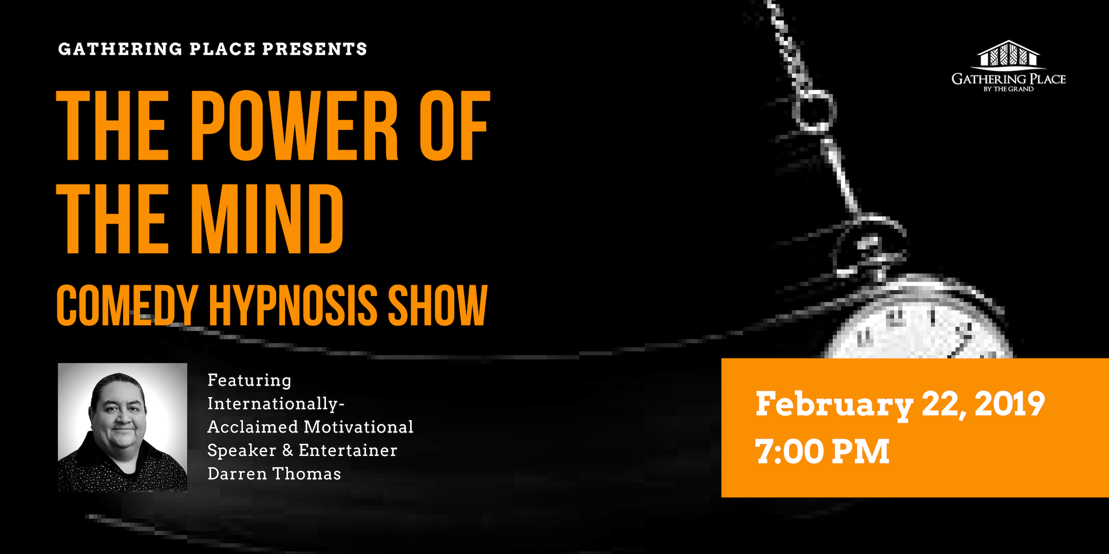 The Power of the Mind: Comedy Hypnosis Show
