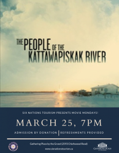Six Nations Tourism Presents Movie Monday: People of the Kattawapiskak River