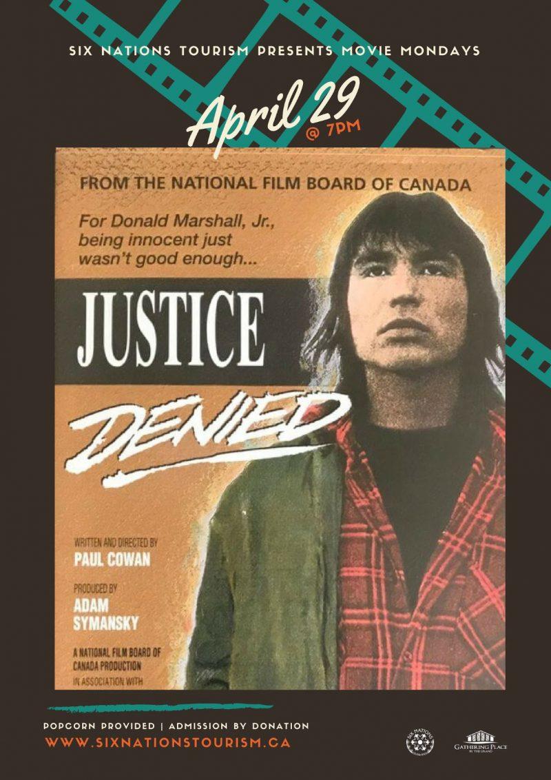 Six Nations Tourism Presents Movie Monday: Justice Denied