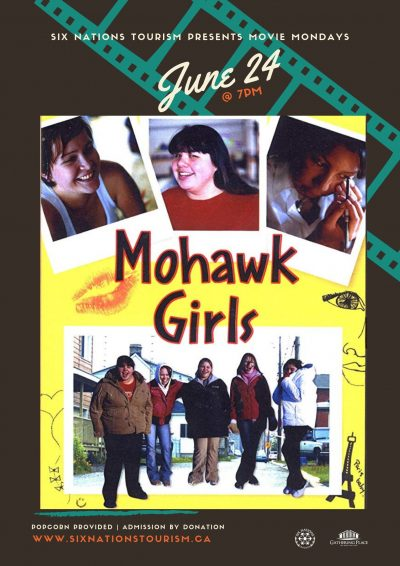 Six Nations Tourism Presents Movie Monday: Mohawk Girls