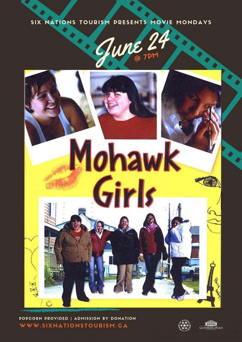 Six Nations Tourism Presents Movie Monday: Mohawk Girls