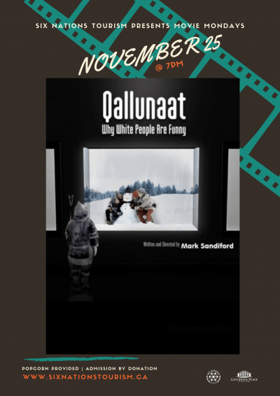 Six Nations Tourism Presents Movie Monday: Qallunaat!