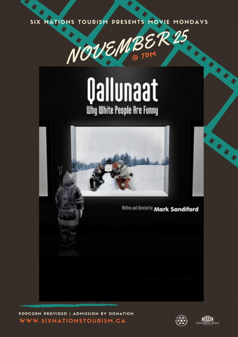 Six Nations Tourism Presents Movie Monday: Qallunaat!