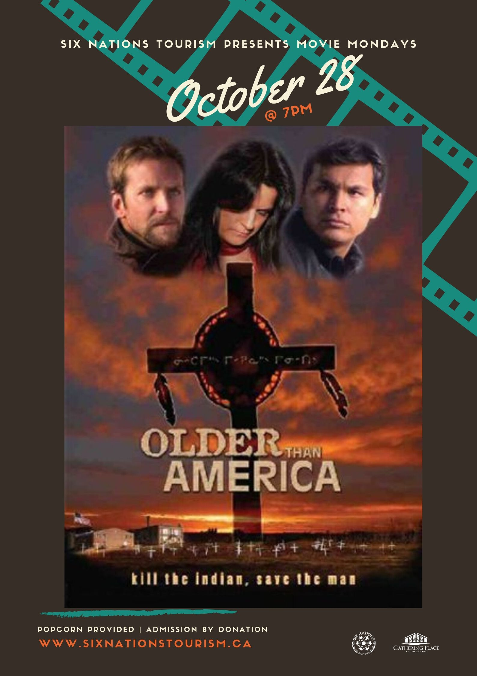 Six Nations Tourism Presents Movie Monday: Older Than America Poster
