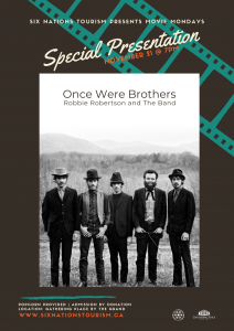 "Six Nations Tourism Presents ""Once Were Brothers"""
